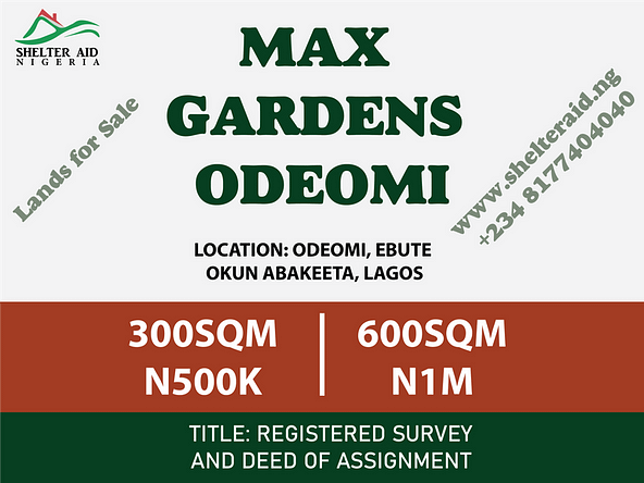 Max Gardens Odeomi