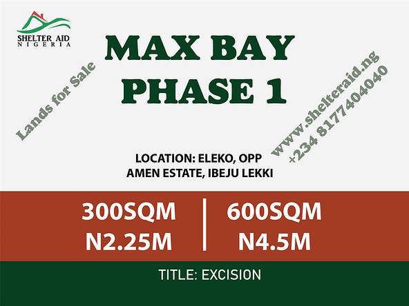 Max Bay Phase 1